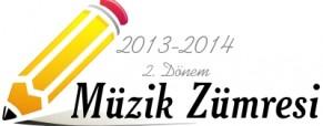 2013-2014 2. Dönem Müzik Zümresi