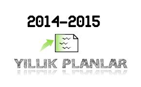 2014-2015 Lise Yıllık Planlar