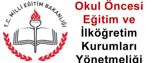 Okul Öncesi ve İlköğretim Yönetmeliği 26.07.2014