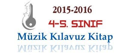 2015-2016 4-5. Sınıf Müzik Kılavuz Kitapları 1