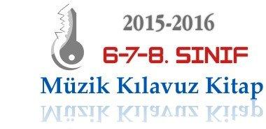 2015-2016 6-7-8. Sınıf Müzik Kılavuz Kitapları 1