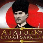 Atatürk'ün Sevdiği Şarkılar 1