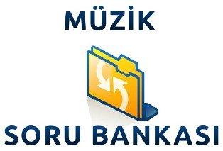 Müzik Soru Bankası Oluşturalım 1