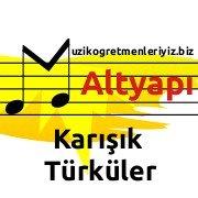 Karışık Türkü Altyapıları 1