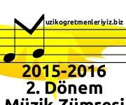 2015-2016 Müzik Dersi 2. Dönem Zümresi 2
