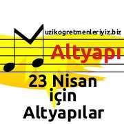 23 Nisan Şarkısı (Altyapı) 6