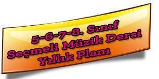 2016-2017 Ortaokul Seçmeli Müzik Dersi Planları 1