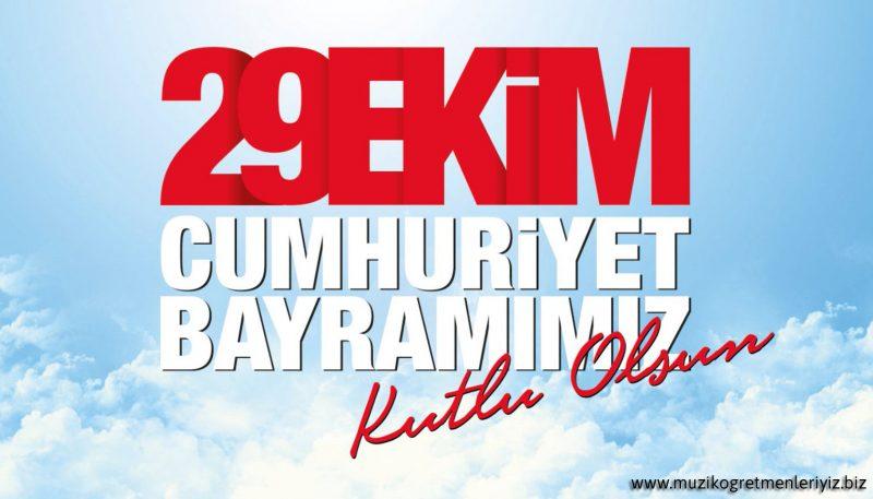 Cumhuriyet Bayramımız Kutlu Olsun 3